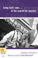 Every Man Bss: Being God's Man in the Search For Success (Every Man Bible Studies Series) Paperback