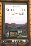 A Land of Sheltered Promises Paperback