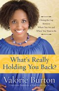 What's Really Holding You Back? Paperback