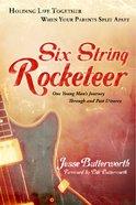 Six String Rocketeer Paperback