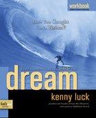 Dream (Workbook) (#02 in God's Man Series) Paperback