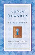 A Life God Rewards (Leader's Edition) (#03 in Breakthrough Series) Paperback