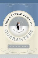 God's Little Book of Guarantees For Marriage Paperback