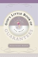God's Little Book of Guarantees For Moms Paperback