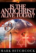 End Times Answers: Is the Antichrist Alive Today? Paperback