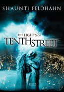 The Lights of Tenth Street Paperback