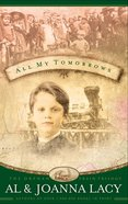 All My Tomorrows (#02 in Orphan Train Trilogy Series) Paperback