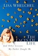 The Facts of Life and Other Lessons My Father Taught Me Paperback