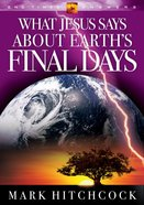 End Times Answers: What Jesus Says About Earth's Final Days
