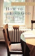 How to Find God in the Bible Paperback