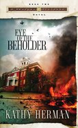 Eye of the Beholder (#02 in Seaport Suspense Series) Paperback