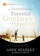 Parental Guidance Required (Study Guide) (North Point Resources Series) Paperback