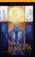 Jesus in the Margins Paperback