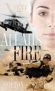 Allah's Fire (#01 in Task Force Valor Series) Paperback
