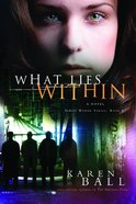 What Lies Within (#03 in Family Honor Series) Paperback