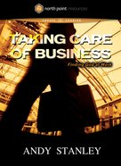 Taking Care of Business (North Point Resources Series) DVD