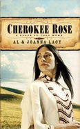 Cherokee Rose (#01 in A Place To Call Home Series) Paperback