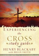 Experiencing the Cross Study Guide Paperback