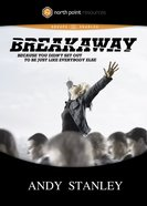Breakaway DVD (North Point Resources Series) DVD