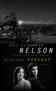 Reluctant Runaway (#02 in To Catch A Thief Series) Paperback
