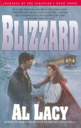 Blizzard (#03 in Journeys Of The Stranger Series) Paperback