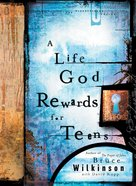 A Life God Rewards For Teens (#03 in Breakthrough For Teens Series) Paperback
