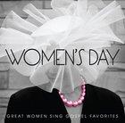 Women's Day: Great Women Sing Gospel Favourites