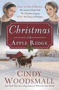 Christmas in Apple Ridge (Three In One)