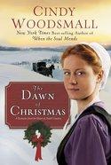 The Dawn of Christmas Hardback