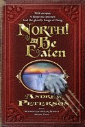 North! Or Be Eaten (#02 in The Wingfeather Saga Series) Paperback