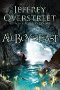 The Ale Boys Feast Paperback