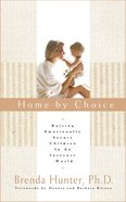 Home By Choice Paperback