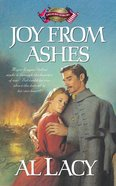 Joy From Ashes (#05 in Battles Of Destiny Series) Paperback