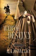 Web of Destiny (#2 in Kane Legacy Series) Paperback