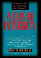 A Life of Integrity Paperback