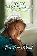 Ties That Bind (#01 in Amish Of Summer Grove Series) Paperback