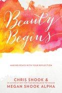 Beauty Begins Hardback