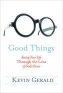 Good Things Paperback