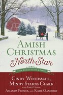 4in1: Amish Christmas At North Star Paperback