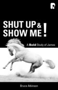 Shut Up and Show Me! eBook