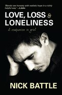 Love, Loss & Loneliness eBook