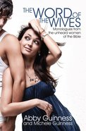 The Word of the Wives Paperback