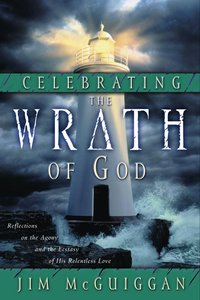 Celebrating the Wrath of God