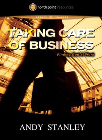 Taking Care of Business (North Point Resources Series)
