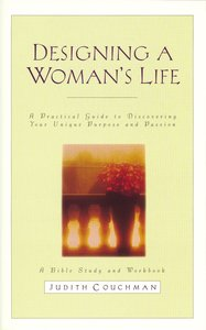 Designing a Womans Life Study Guide