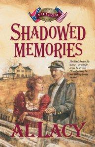 Shadowed Memories (#04 in Battles Of Destiny Series)