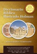 Diccionario Biblico Ilustrado Holman Revisado Y Aumentado