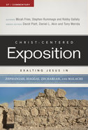 Exalting Jesus in Zephaniah, Haggai, Zechariah, and Malachi (Christ Centered Exposition Commentary Series) Paperback