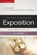 Exalting Jesus in 1 & 2 Kings (Christ Centered Exposition Commentary Series) Paperback