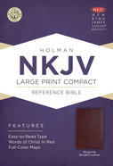 NKJV Large Print Compact Reference Bible Burgundy Bonded Leather